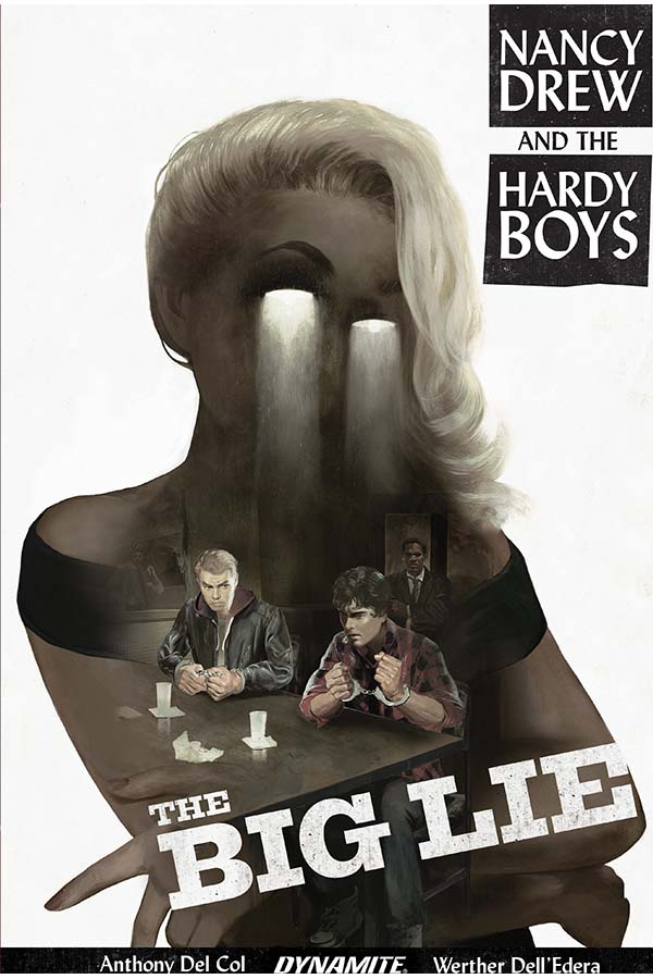 Comic Books 2017, Anthony Del Col, Nancy Drew and the Hardy Boys, The Big Lie