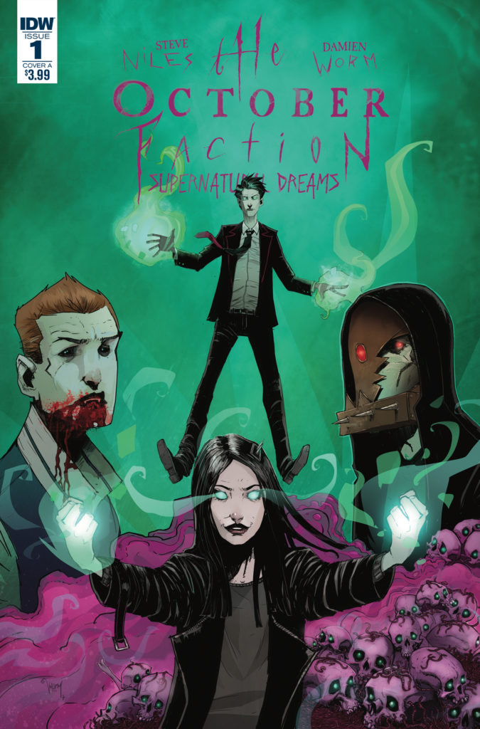 5 reasons to get  u0026 39 the october faction  supernatural dreams