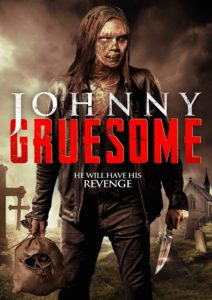 Johnny Gruesome, Johnny Gruesome Trailer, Uncork'd Entertainment