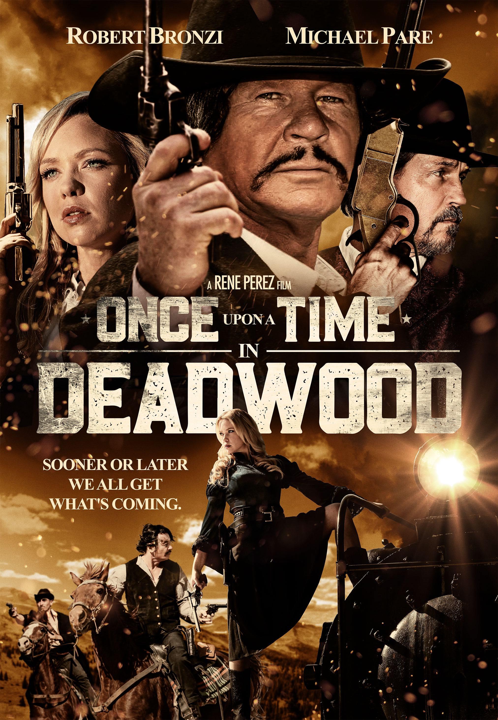 Upon Time Deadwood, Time Deadwood Trailer, Uncork'd Entertainment