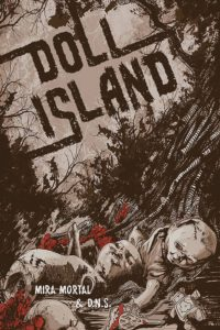 Doll Island, Source Point Press